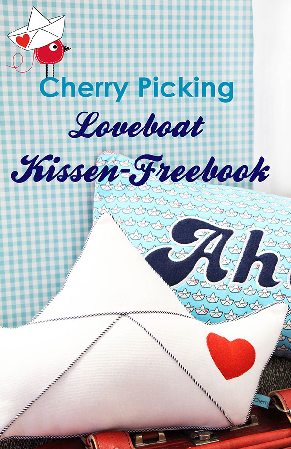 gratis schnittmuster loveboat kissen von cherry picking swafing. Black Bedroom Furniture Sets. Home Design Ideas